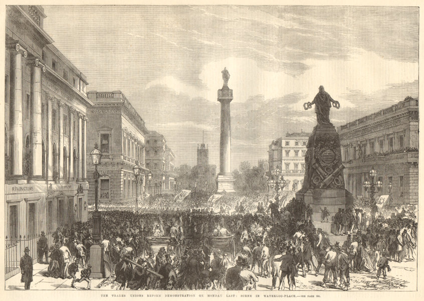 Associate Product The Trades Unions reform demonstration in Waterloo Place. London 1867