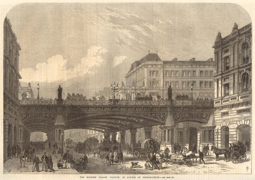 Associate Product The Holborn Valley Viaduct, in course of construction. London 1867 ILN print