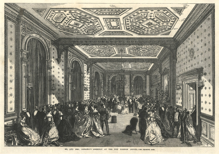 Associate Product Mr & Mrs Disraeli's assembly at the new Foreign Office. London 1868 ILN print