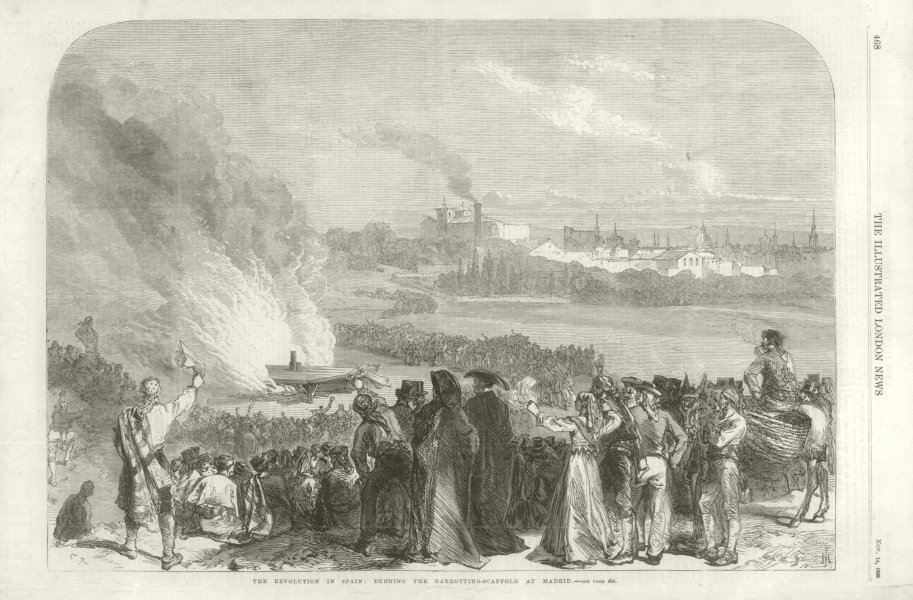 Glorious Revolution: Burning the garrotting scaffold at Madrid. Spain 1868