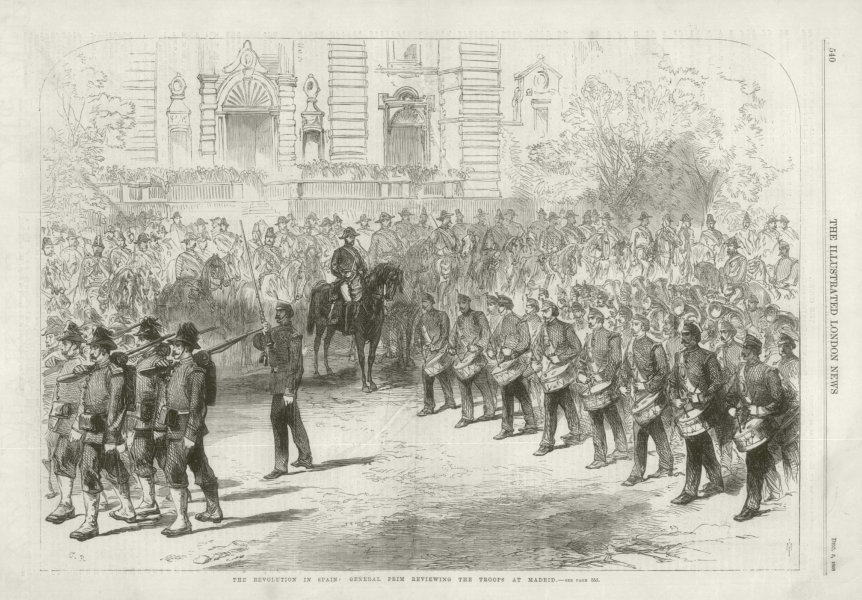 Associate Product Glorious Revolution: General Prim reviewing the troops at Madrid. Spain 1868