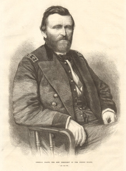 Associate Product General Grant, the new President of the United States. USA 1869 ILN full page