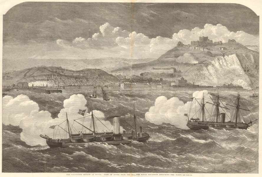 Associate Product Dover from the sea - the Naval Squadron attacking the forts. Kent 1869