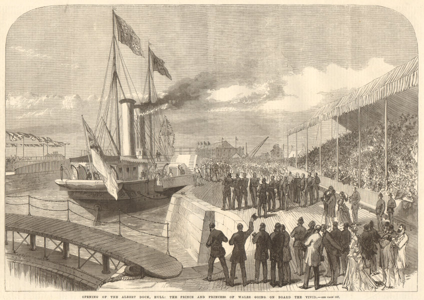 Associate Product Opening of the Albert Dock, Hull. Prince of Wales (Edward VII) HMS Vivid 1869
