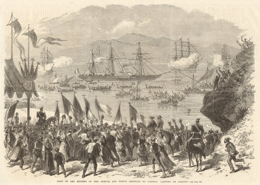 Associate Product French Empress & Prince Imperial landing at Ajaccio, Corse (Corsica) 1869