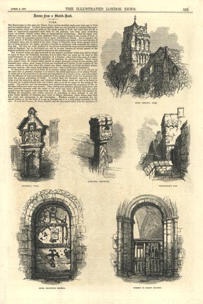 Associate Product York. Holy Trinity Alms-Box Skipwith Micklegate Bar Selby church 1870