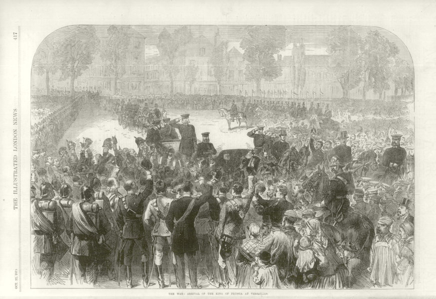 Associate Product Franco-Prussian War: The King of Prussia arriving at Versailles 1870 ILN print