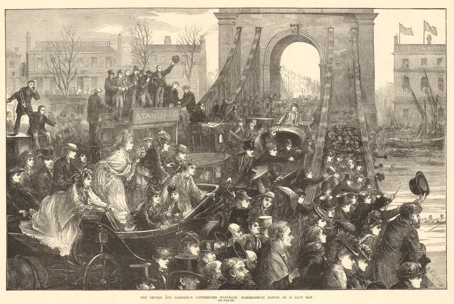 Associate Product The Oxford & Cambridge Universities boat-race: Hammersmith bridge. Rowing 1872