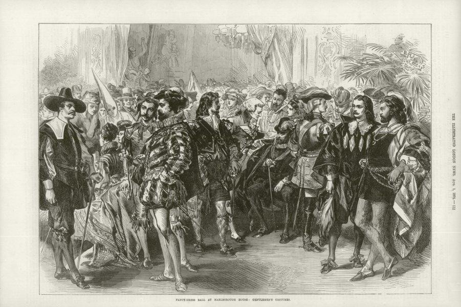 Associate Product Fancy dress ball Marlborough House Gentlemen's costumes. Pall Mall London 1874
