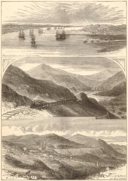 Associate Product Rio Tinto mines, southern Spain. Huelva. Railway. Villages & mines 1875
