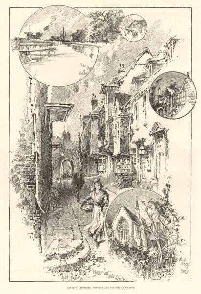 Associate Product Rambling sketches: Windsor & the neighbourhood. Berkshire 1893 ILN full page