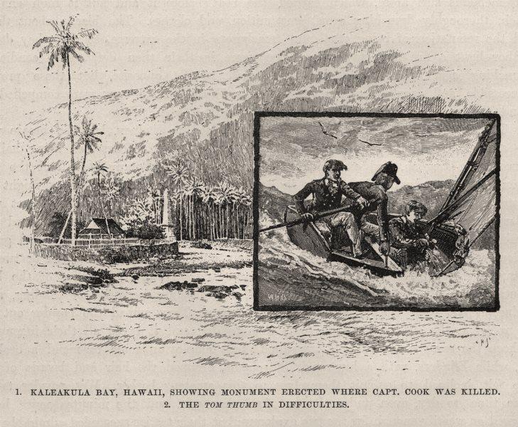 Associate Product Kaleakula Bay, Hawaii. Captain Cook monument. 'Tom Thumb' in trouble 1890