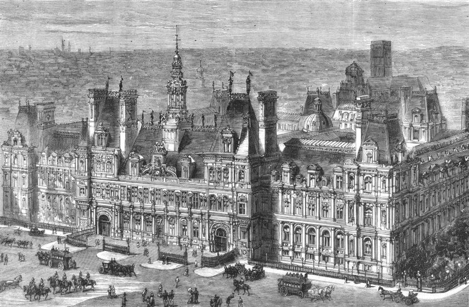 Associate Product PARIS. The new hotel De Ville, Paris, antique print, 1882