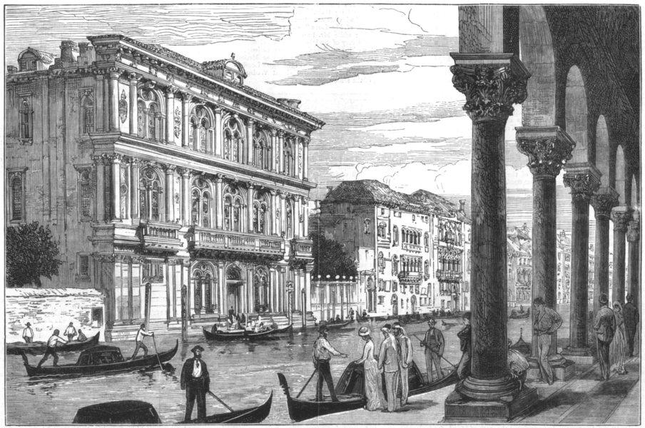 Associate Product VENICE. The Palazzo Vendramin Calergi, Venice, where Richard Wagner died, 1883