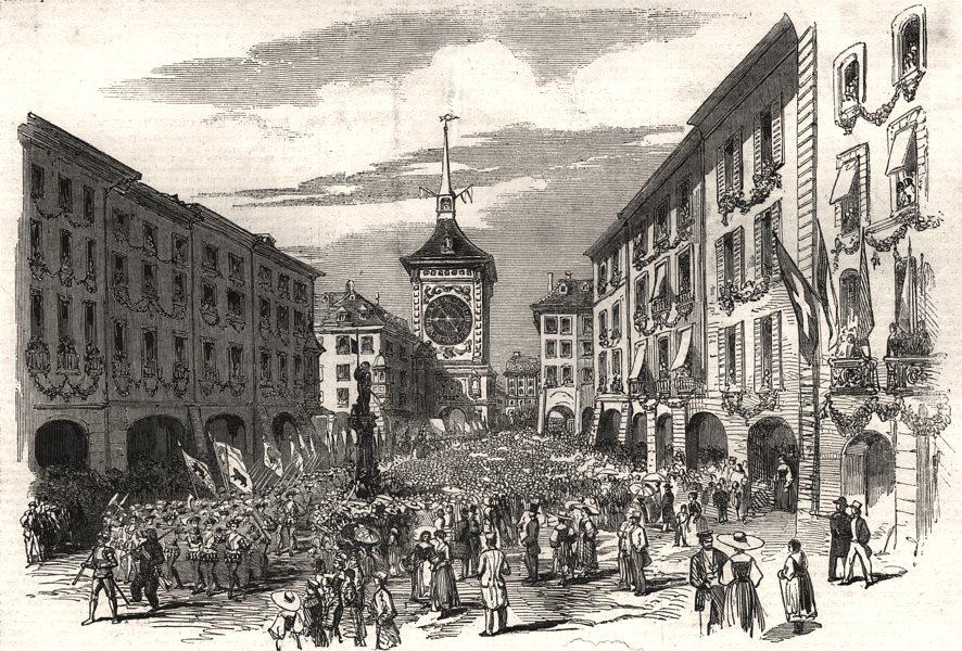 Associate Product Grand Centennial Fete, Berne. Corps Historique, market place. Switzerland, 1853