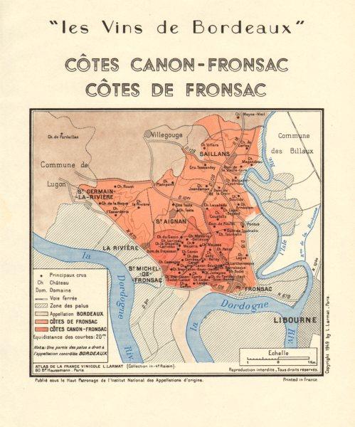 Associate Product VINS DE BORDEAUX. Wine. Côtes Canon-Fronsac; Côtes de Fronsac. Larmat 1949 map