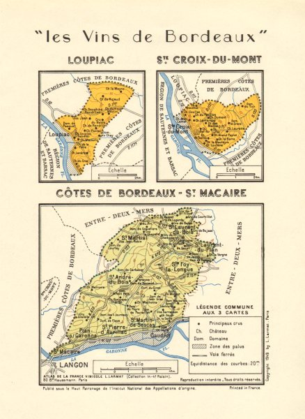 Associate Product VINS WINE.Loupiac;Ste Croix Mont;Côtes de Bordeaux-St Macaire. Larmat 1949 map