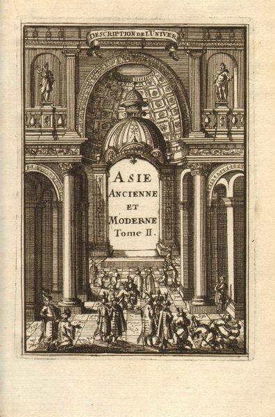 Associate Product ASIA. Description de l'Univers-Asie Ancienne et Moderne Tome II. MALLET 1683