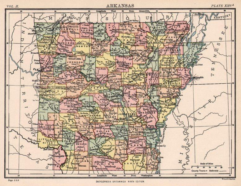Associate Product ARKANSAS. State map. Counties/Railroads.Little Rock. Britannica 9th ed. 1898