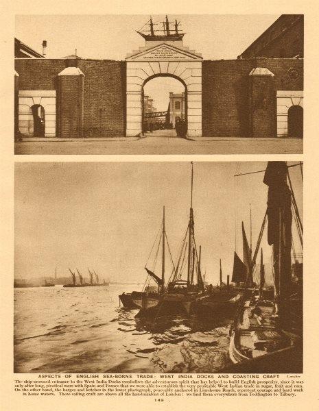 Associate Product English sea-borne trade. West India Docks and coasting craft 1926 old print