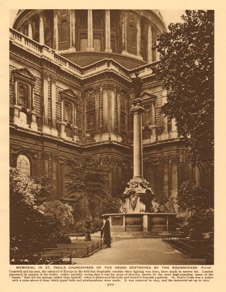 Associate Product Memorial of St Paul's Cross. Destroyed by the Roundheads.Churchyard 1926 print