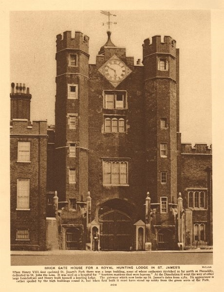 Associate Product Brick gate house, St James's Palace. A Royal hunting lodge 1926 old print