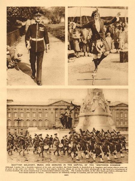 Associate Product Scottish soldiery, music & dancing. Scots Guards. London Scottish Regiment 1926