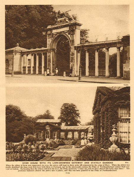 Associate Product Syon House with its lion-crowned gateway and stately gardens 1926 old print