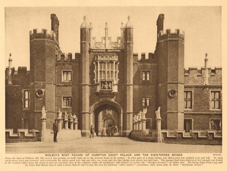 Associate Product Wolsey's west façade, Hampton Court Palace & the disinterred bridge 1926 print