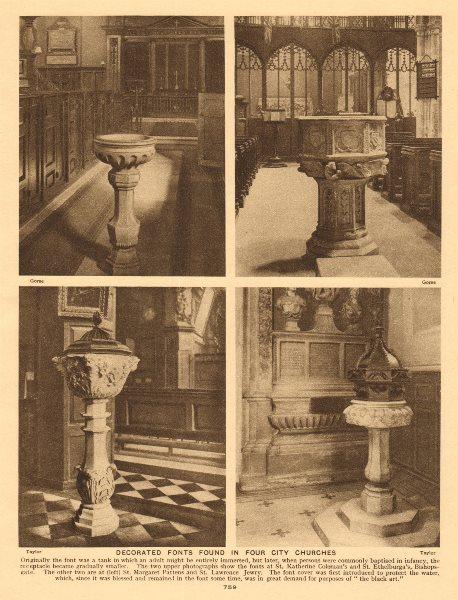 London City churches fonts.St Katherine Coleman Ethelburga Margaret Pattens 1926
