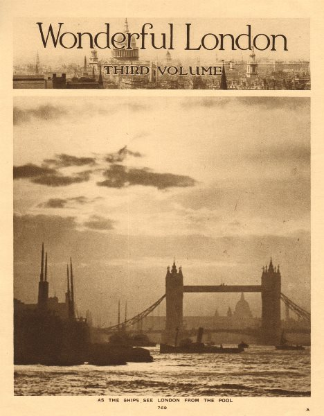 Associate Product As the ships see London from the Pool. Tower Bridge. Title page 1926 old print