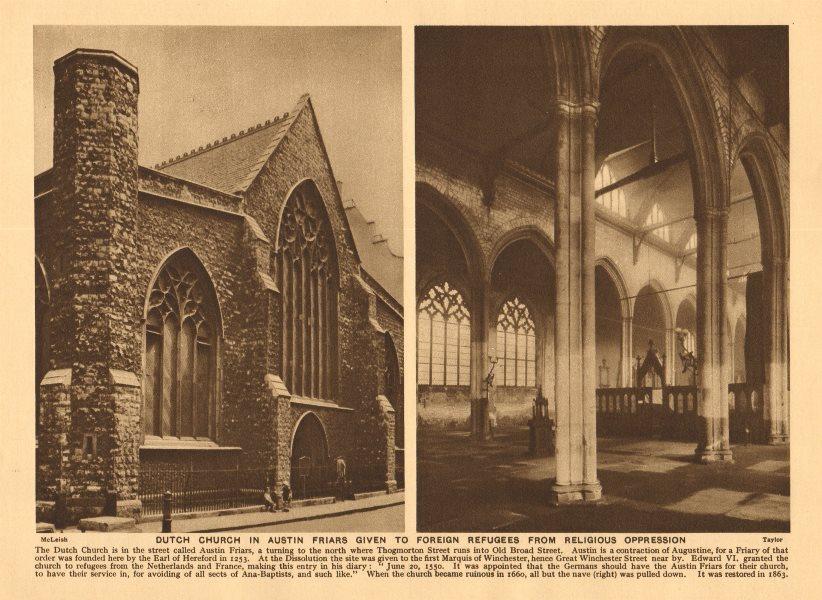 Associate Product Dutch church in Austin Friars. Nederlandse Kerk. Refugees 1926 old print