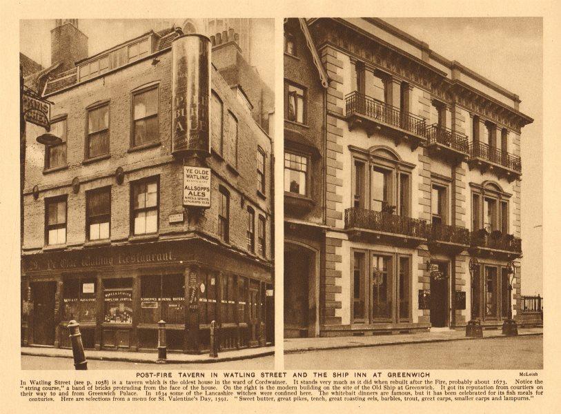Associate Product Post-fire London taverns. Ye Olde Watling Street. Ship Inn, Greenwich 1926
