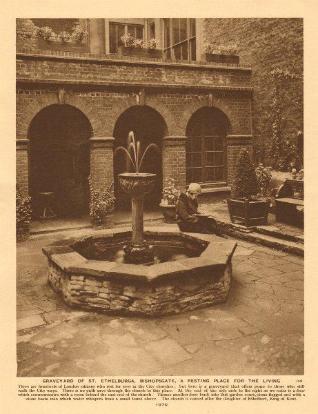 Associate Product Graveyard of St. Ethelburga, Bishopsgate 1926 old vintage print picture