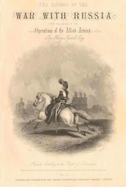 Associate Product CRIMEAN WAR. French Artillery, Battle of Inkerman. Nov 5 1854. Title page 1860