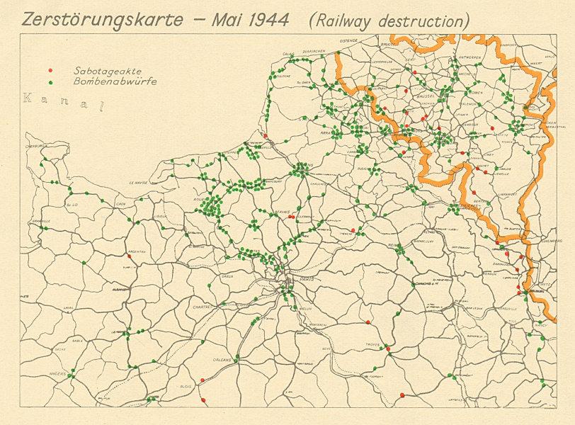 Associate Product Zerstörungskarte May 1944. France Belgium Railway Destruction. D-Day 1962 map