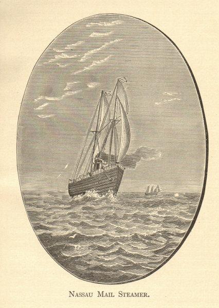 Nassau Mail Steamer. BAHAMAS' 1891 old antique vintage print picture
