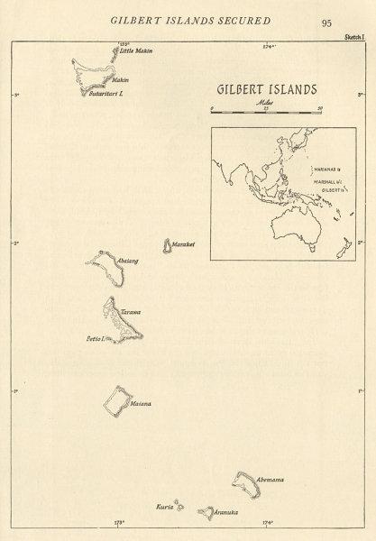 Associate Product The Gilbert Islands 1943/44. Pacific Ocean. World War 2 1961 old vintage map