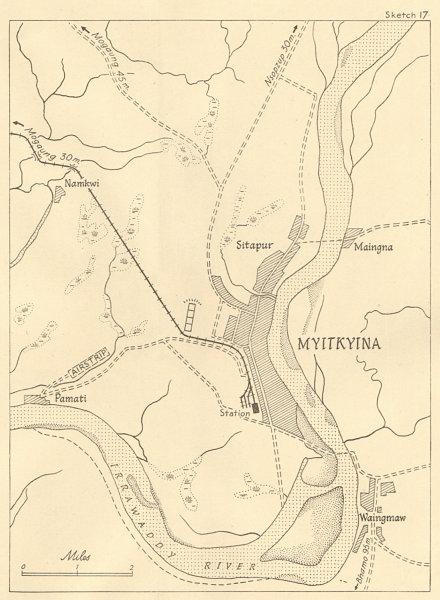Associate Product Burma Campaign 1944. Myitkyina. World War 2. Stilwell Chindits 1961 old map