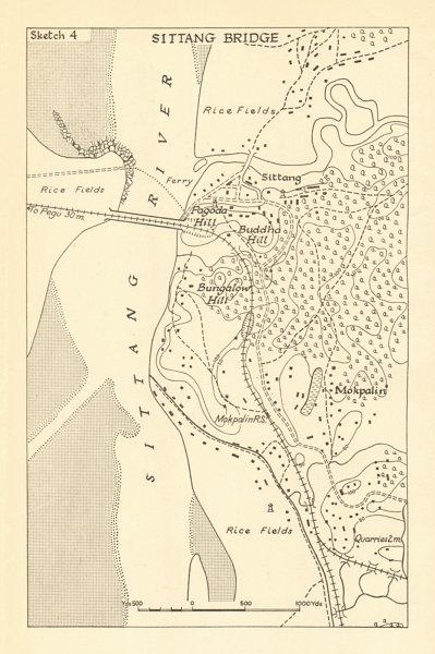 Associate Product Battle of Sittang Bridge 19-23 Feb 1942. Japanese conquest of Burma WW2 1961 map