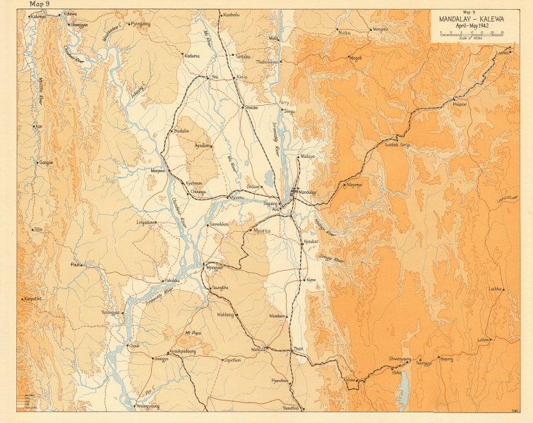 Mandalay-Kalewa, April-May 1942. Japanese conquest of Burma World War 2 1961 map