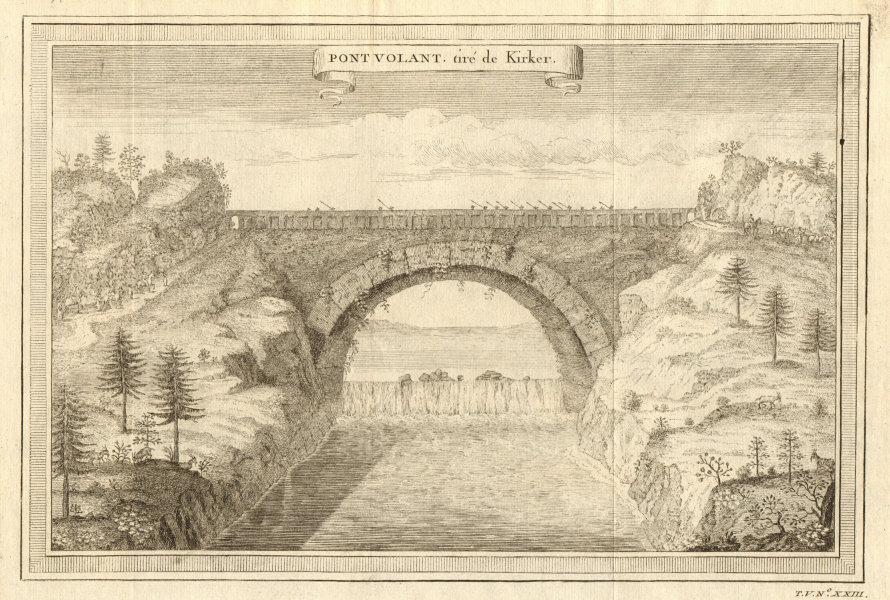 Associate Product 'Pont Volant, tiré de Kircher'. China. Flying Bridge 1748 old antique print