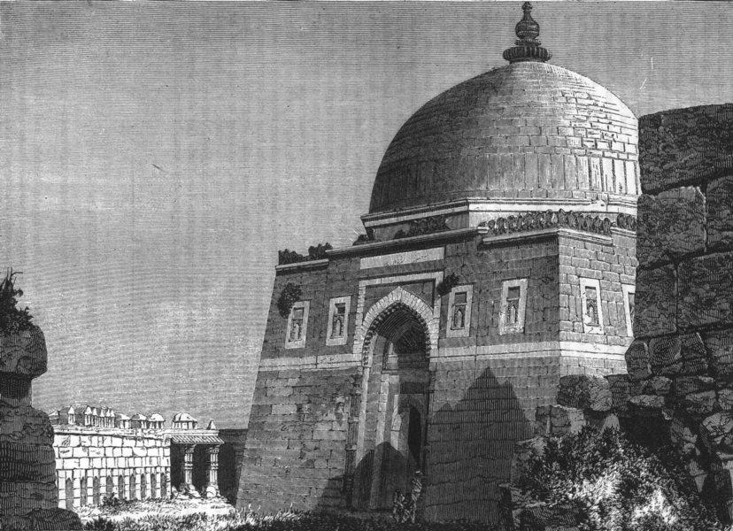 Associate Product INDIA. Mausoleum of Emperor Togluck, Tughlackabad c1880 old antique print