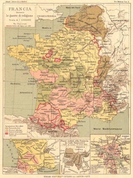 Associate Product FRANCIA. guerra religione; Carlo Emanuele; Parigi(Paris)Secolo 16 1889 old map