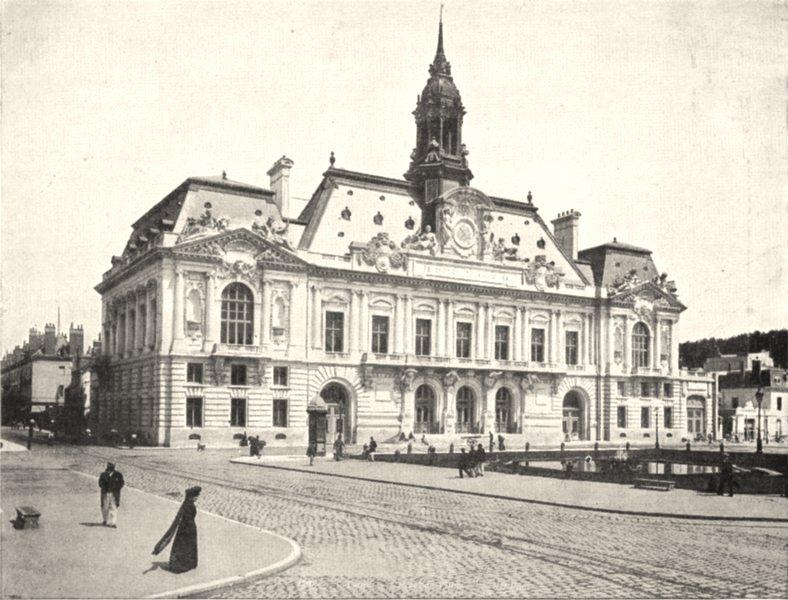 Associate Product INDRE- ET- LOIRE. Hôtel de Ville de Tours 1900 old antique print picture