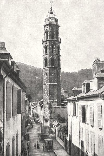 Associate Product HAUTES- PYRÉNÉES. Tour des Jacobins, A Bagnères- de- Bigorre 1900 old print