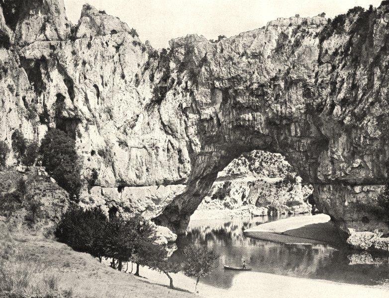 Associate Product ARDÈCHE. Le pont D'arc, sur L'ardéche (Côté Aval)  1900 old antique print