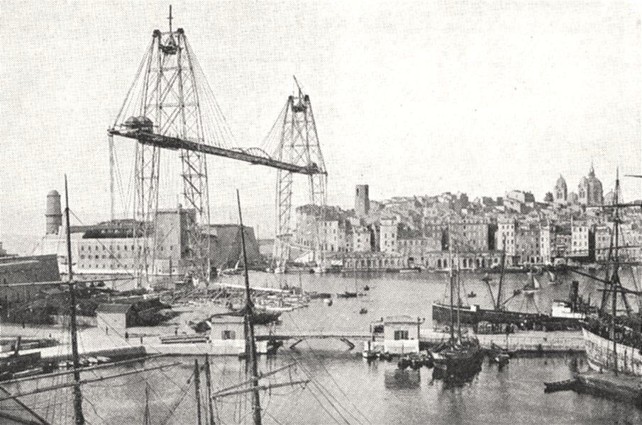 Associate Product BOUCHES- DU- RHÔNE. Marseille. Vieux port et pont Transbordeur 1900 old print