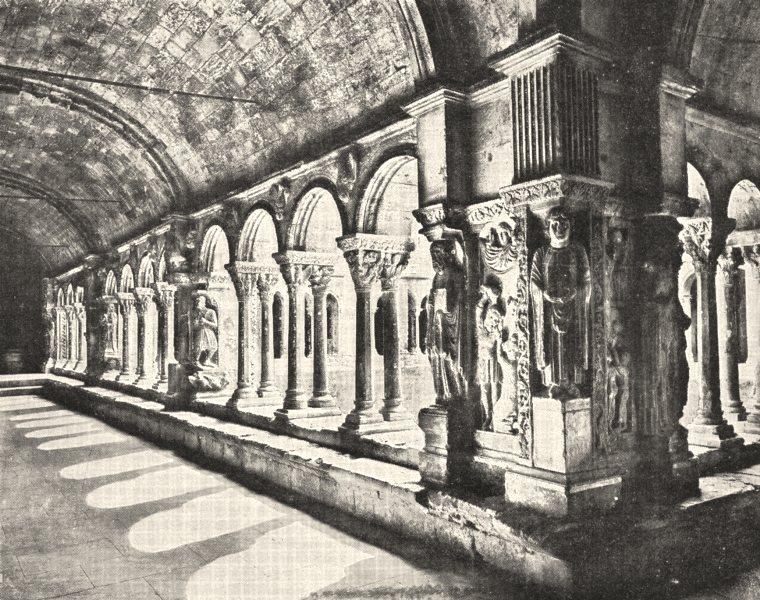 Associate Product BOUCHES- DU- RHÔNE. Arles. Galerie du Cloitre de Saint- trophime 1900 print
