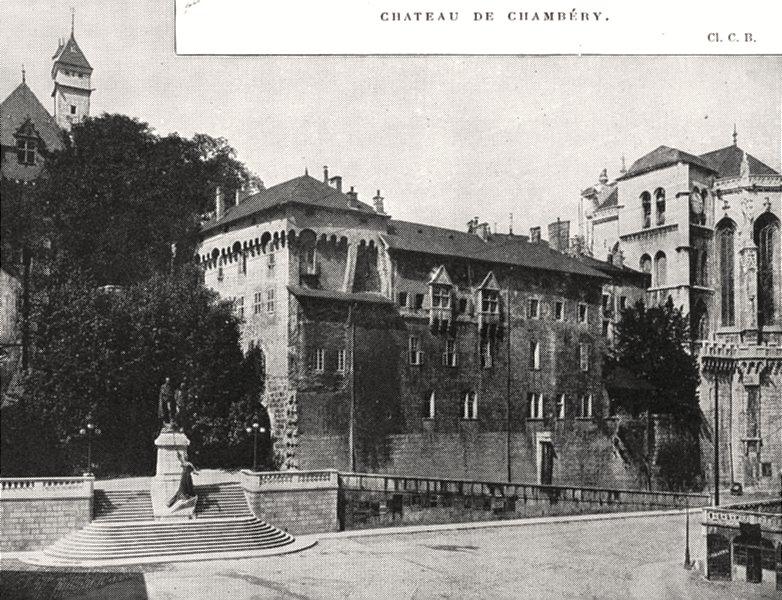 Associate Product SAVOIE. Chateau de Chambéry 1900 old antique vintage print picture
